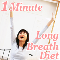 long breath diet